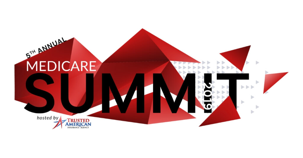 Medicare Summit 2019, Trusted American Insurance Agency