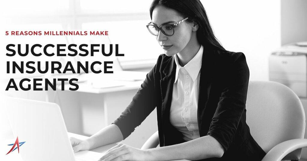 Millennials Insurance Agents
